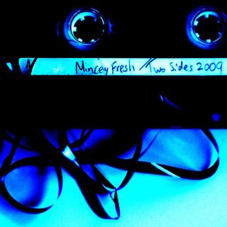 minceyfresh - two sides 2009